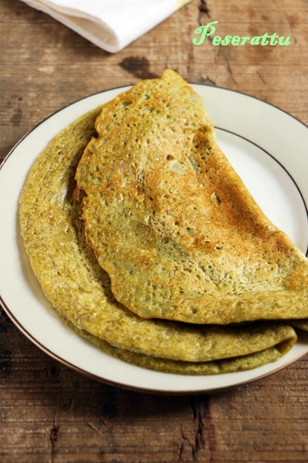 Peserattu recipe | Moong dal dosa recipe