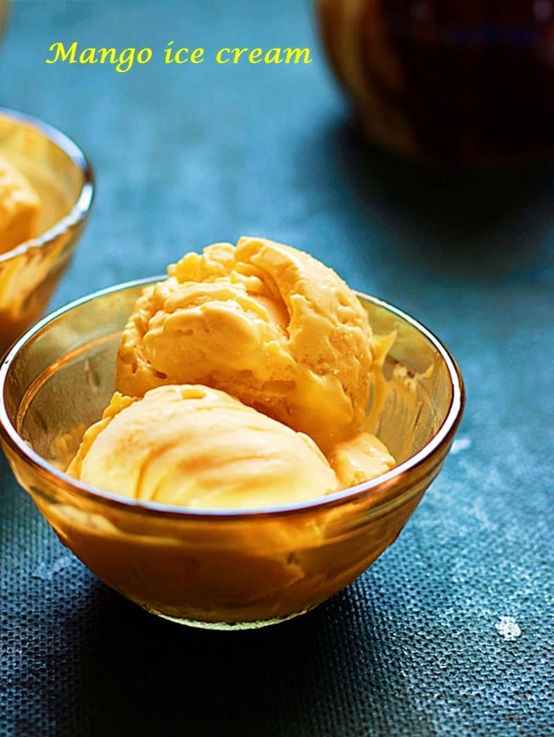 Mango ice cream recipe (Eggless and no ice cream maker required)