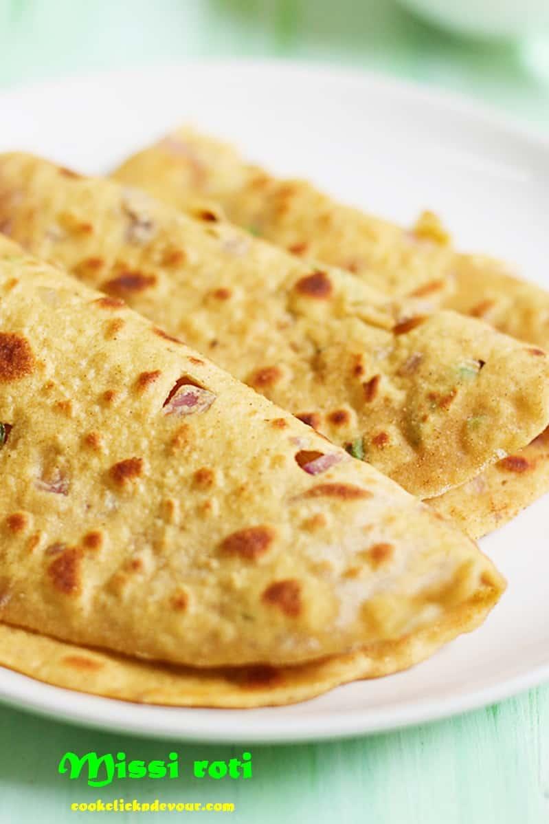 Missi roti recipe, how to make Punjabi missi roti recipe